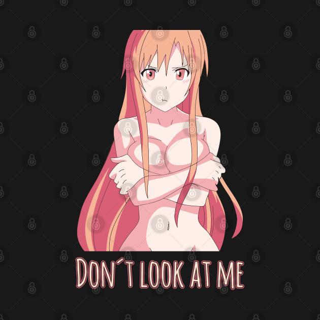 Yuuki Asuna Don't look at me - Sword Art Online