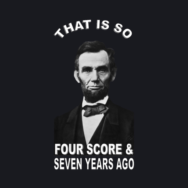 That Is So Four Score