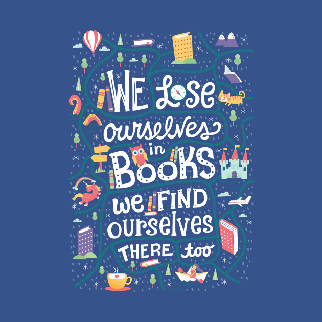 Lose ourselves in books