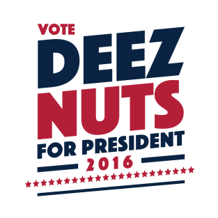 deez nuts campaign gifts and merchandise teepublic