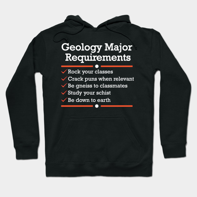Geology Major Requirements Checklist | Funny Geology T-Shirt