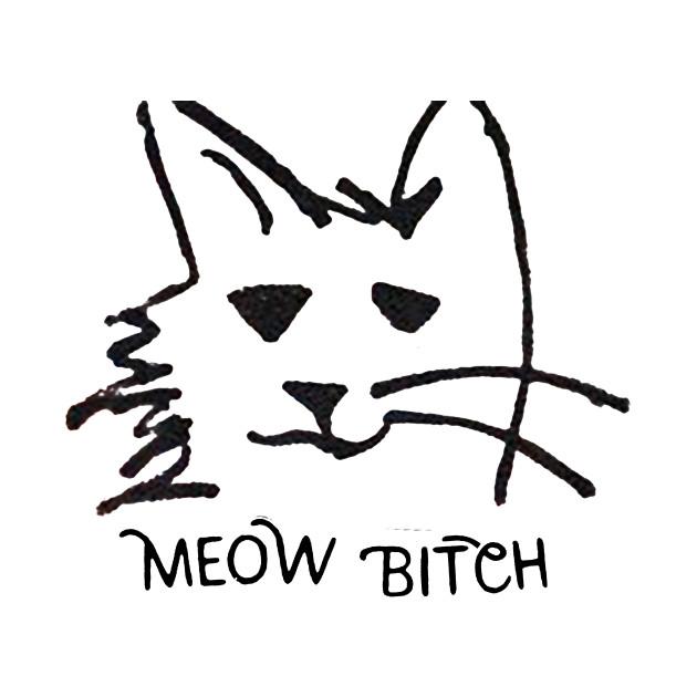 Meow Bitch 2