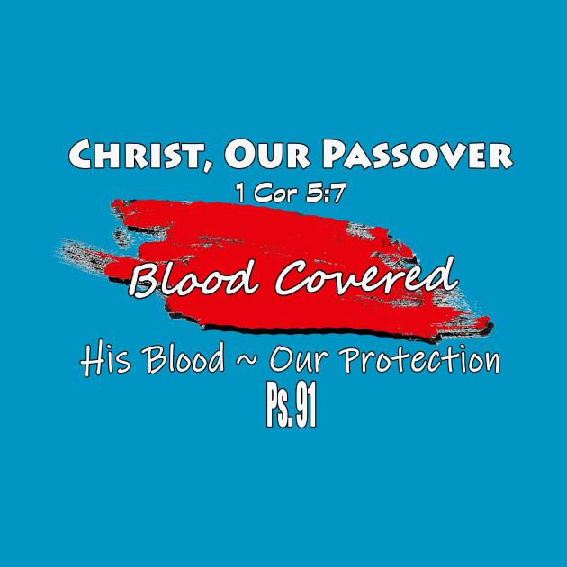 Christ our Passover & Protection