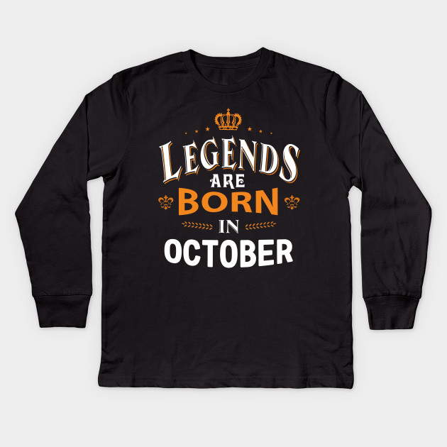 64d0d4a5c Legends are born in October Shirts - Legends Are Born In October ...