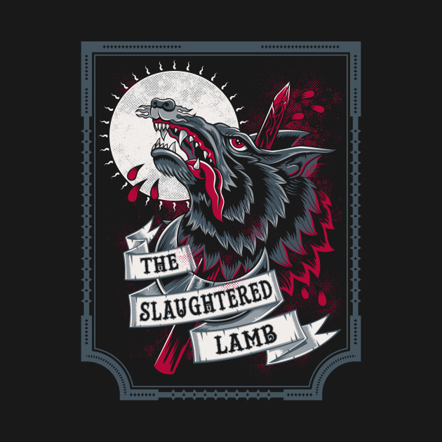 The Slaughtered Lamb - Horror