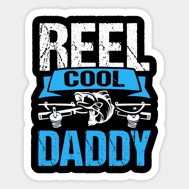 0ec740be Reel Cool Daddy Gifts From Daughter Funny Fishing Shirt - Daddy ...