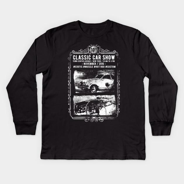 Classic Car Show Vintage Design Classic Kids Long Sleeve TShirt - Car show t shirts
