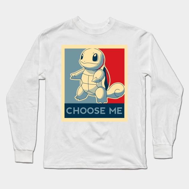 48624993e Choose Me - Squirtle - Blastoise - Long Sleeve T-Shirt   TeePublic