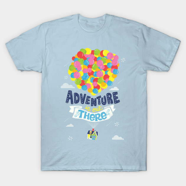 Adventure Is Out There Up Adventure Is Out There Quotes