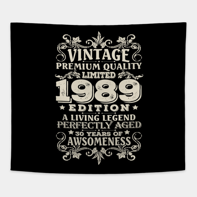 Vintage Made In 1989 30 Years Old Shirt 30th Birthday Gift Tapestry