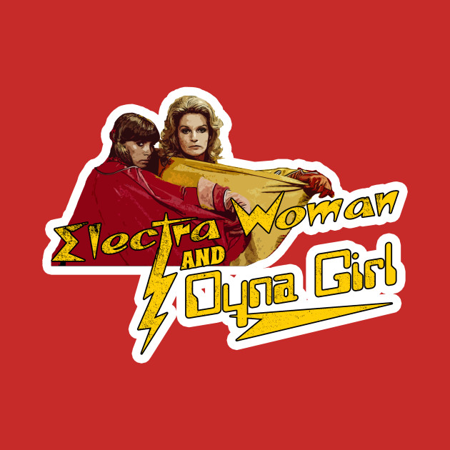 Electra Woman and Dyna Girl, distressed