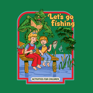 Let's Go Fishing t-shirts