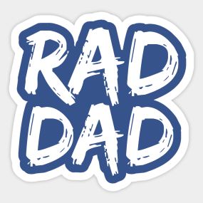 3654a69eb Rad Dad Stickers | TeePublic
