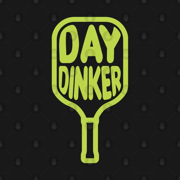 Pickleball Day Dinker