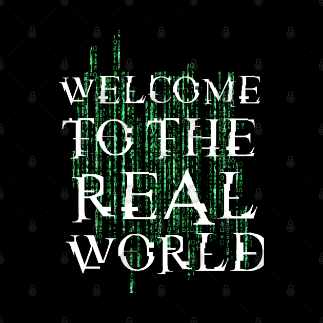 Welcome to the real world