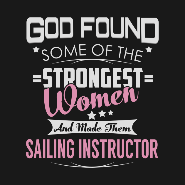 Sailing Instructor Strongest Women