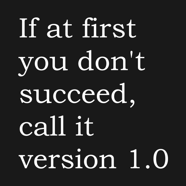 Image result for if at first you don't succeed