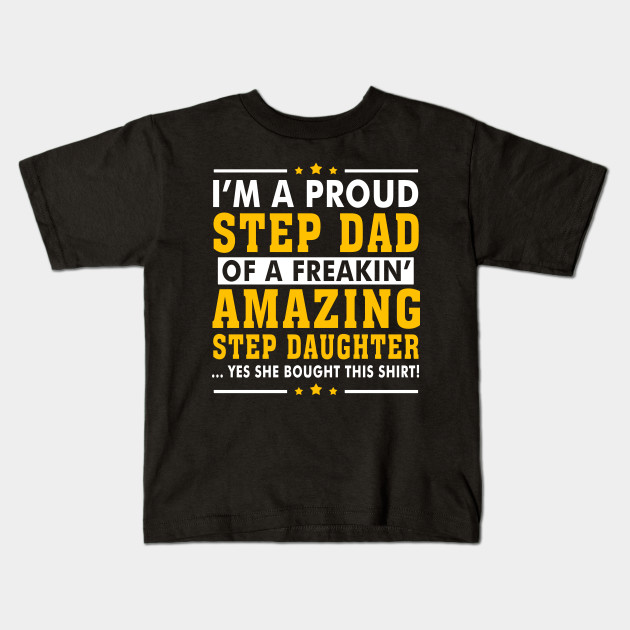 3b9df36b Funny Step Dad Shirt Quotes Gift Step Daughter Stepdad - Gifts For ...
