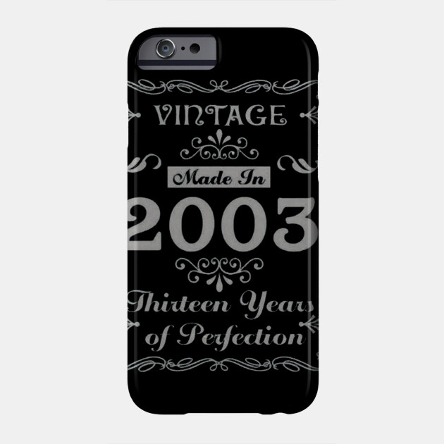 15th Birthday Gift Idea 13 Year Old Boy Girl Shirt 2003 Phone Case