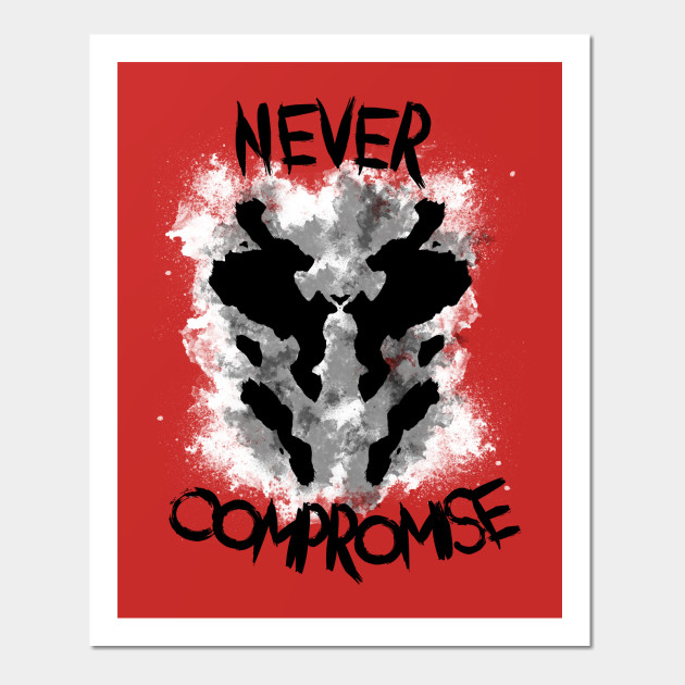 never compromise rorschach watchmen posters and art prints