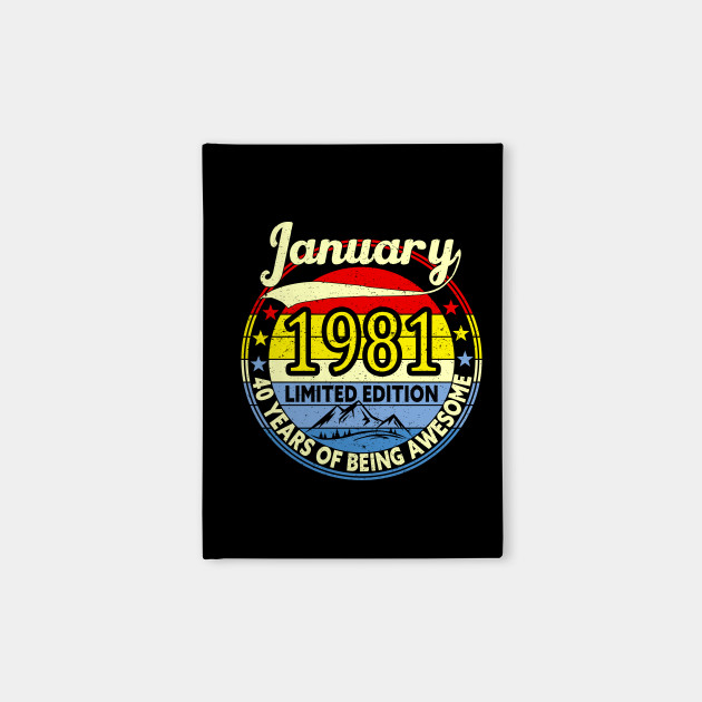 Vintage Retro January 1981 40th Birthday Gift 40 Years Old