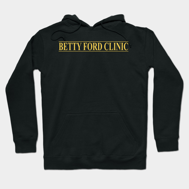 Betty Ford Clinic Hoodie Rehab Brand New Hooded