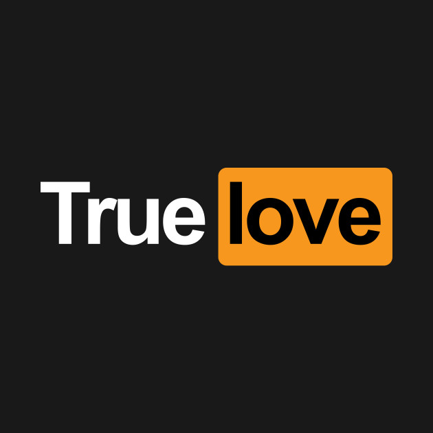 True love pornhub logo t shirt teepublic 2303889 0 altavistaventures Image collections