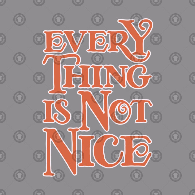 Everything Is Not Nice - Light Blue Palette