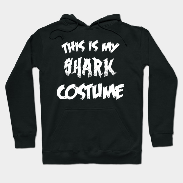 Shark Halloween Costume Gift I Halloween Party Hoodie