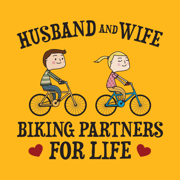 Husband And Wife Biking Partners For Life