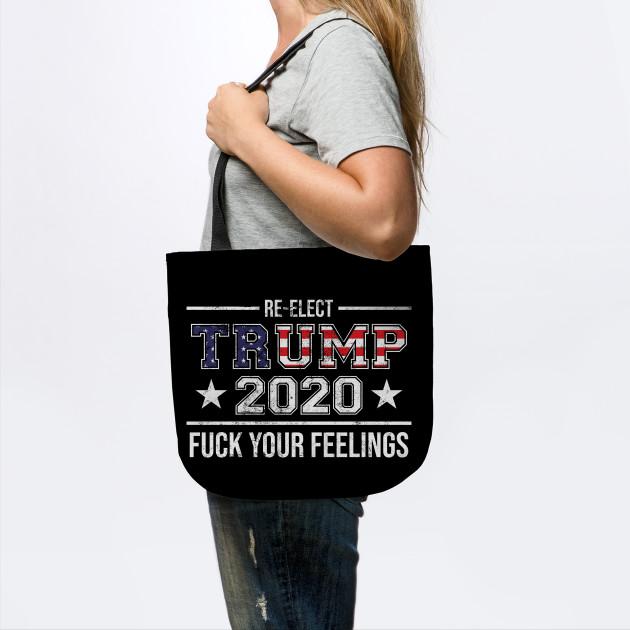 F Your Feelings Cloth Shopping Bag Trump 2020 Canvas Bag Republican Trump Bag