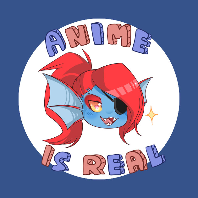 Undyne - Anime is real