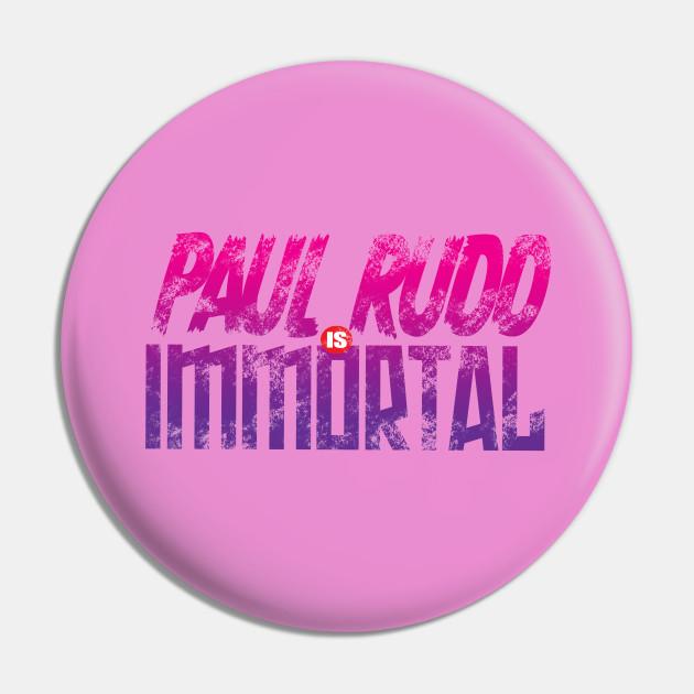 PAUL RUDD IS IMMORTAL