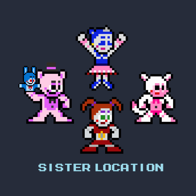 8-Bit Sister Location (Five Nights at Freddy's)