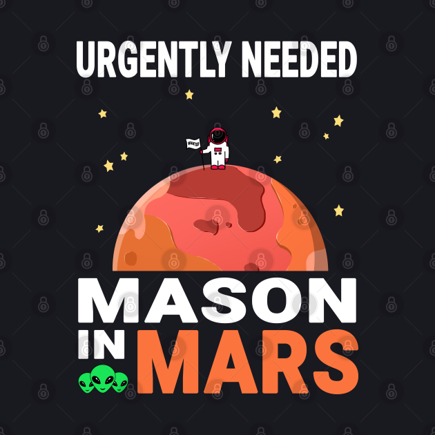 Mason Mars Lover Red Planet Design Quote