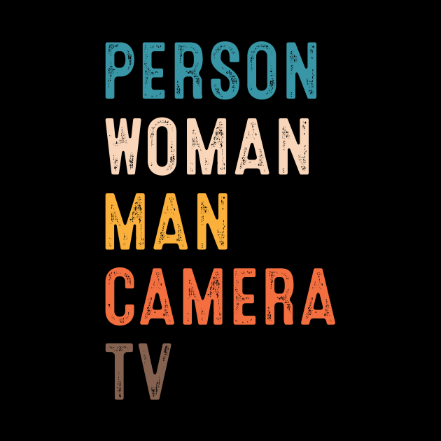 Person Woman Man Camera TV Trump Funny Cognitive Test
