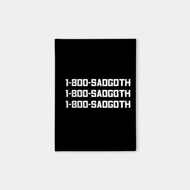 1-800-SADGOTH