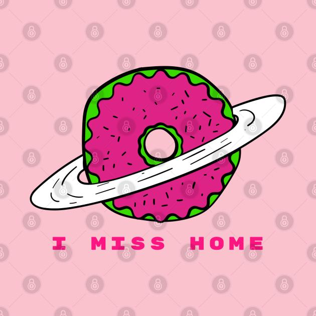 I Miss Home Alien Donut