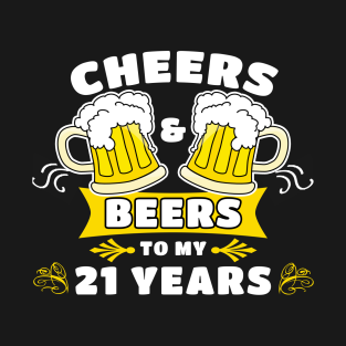 Cheers And Beers To My 21 Years 45th Birthday Party Gift T Shirt