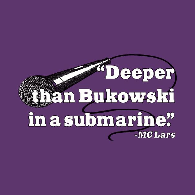 Bukowski in a Submarine