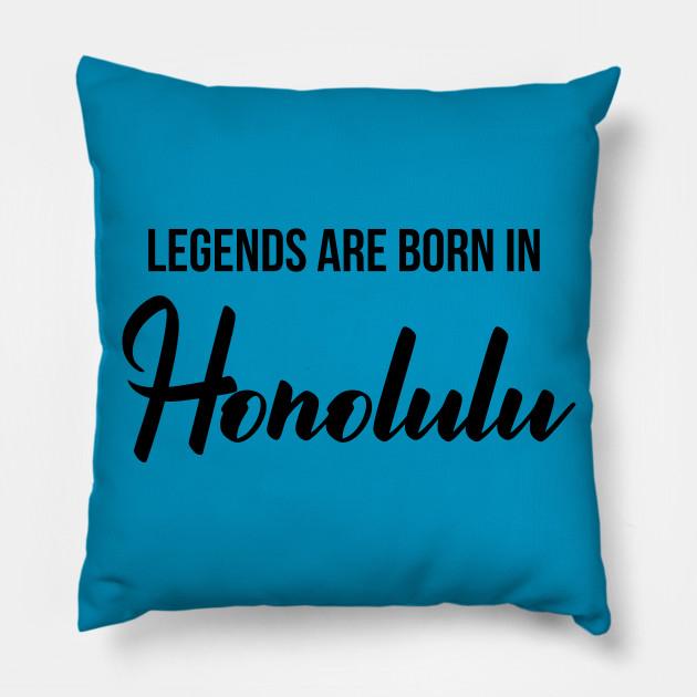 Legends Are Born In Honolulu