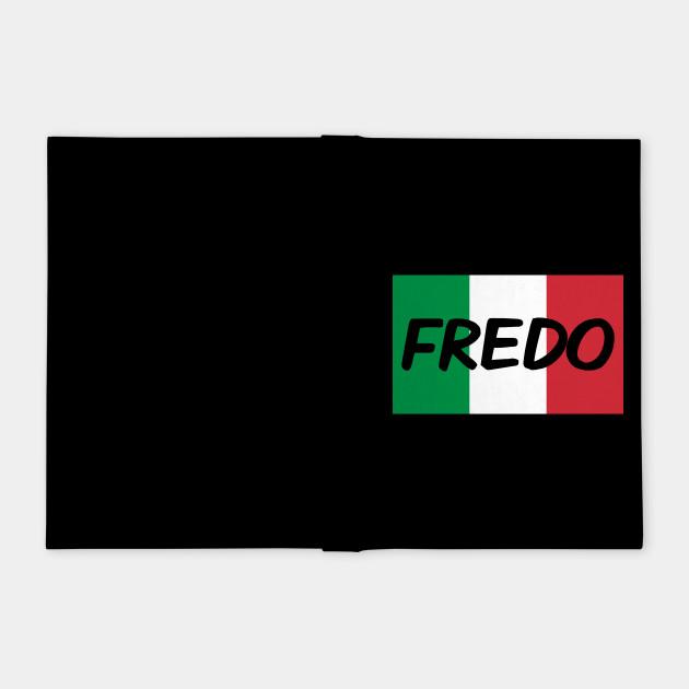 Hey Fredo, Dont call me Fredo, Trump Fredo, The fredo