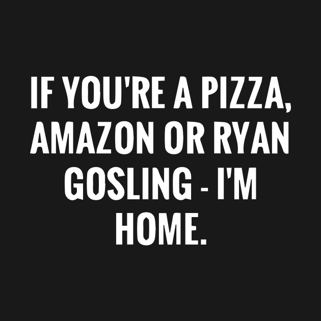 Funny Pizza Humor Quotes Gift