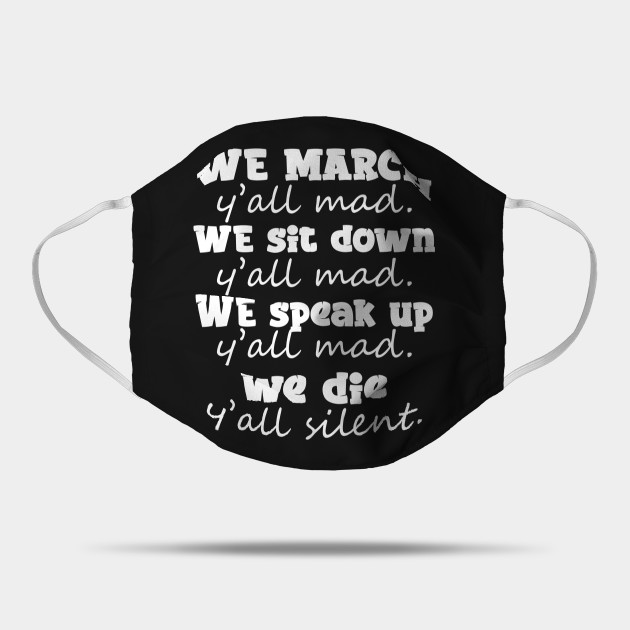 George Floyd Quotes Design Black Lives Matter Quotes Mask Teepublic