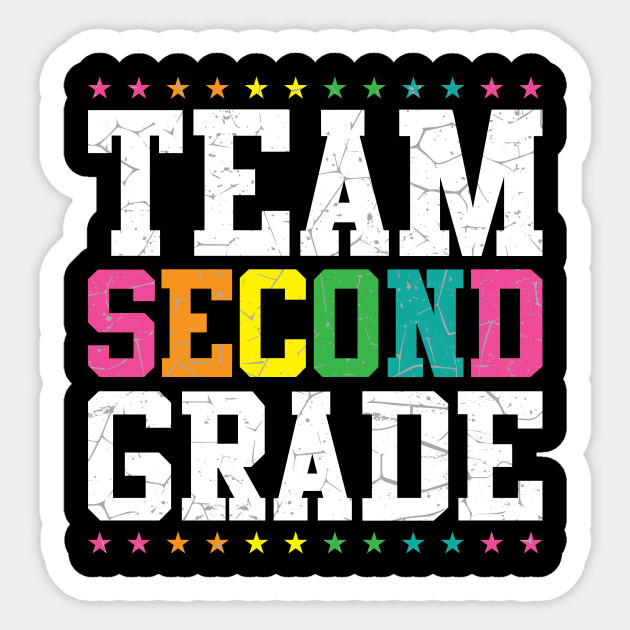 Team 2nd Second Grade - 1st Day of School - 2nd Grade - Sticker ...