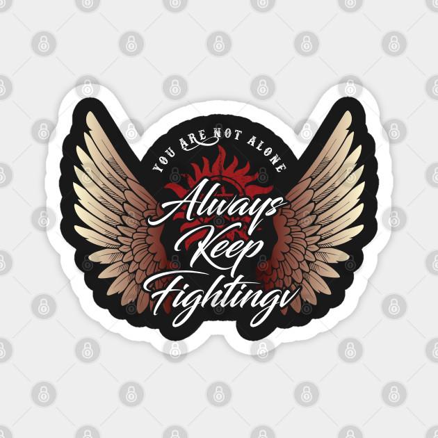 Always Keep Fighting - Angelic