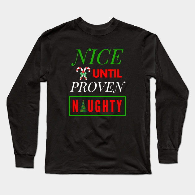 """CHILDRENS CHRISTMAS T-SHIRT FUNNY /""""NICE UNTIL PROVEN NAUGHTY/"""""""