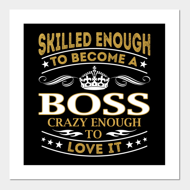 Boss Skilled Enough