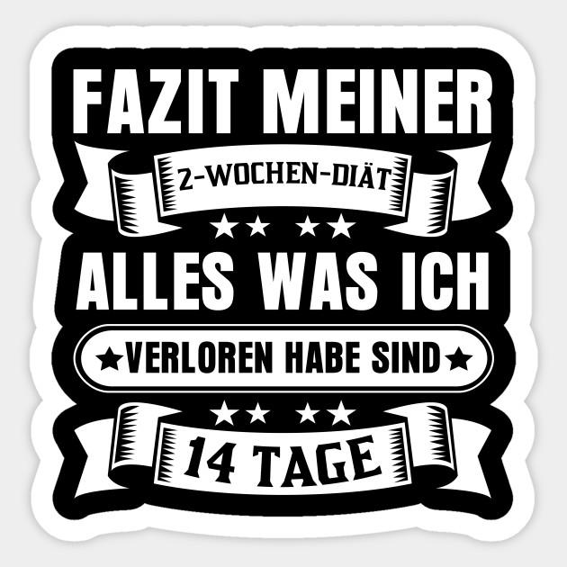 Diat Shirt Lustige Diat Spruche Diaet Spruch Sticker Teepublic