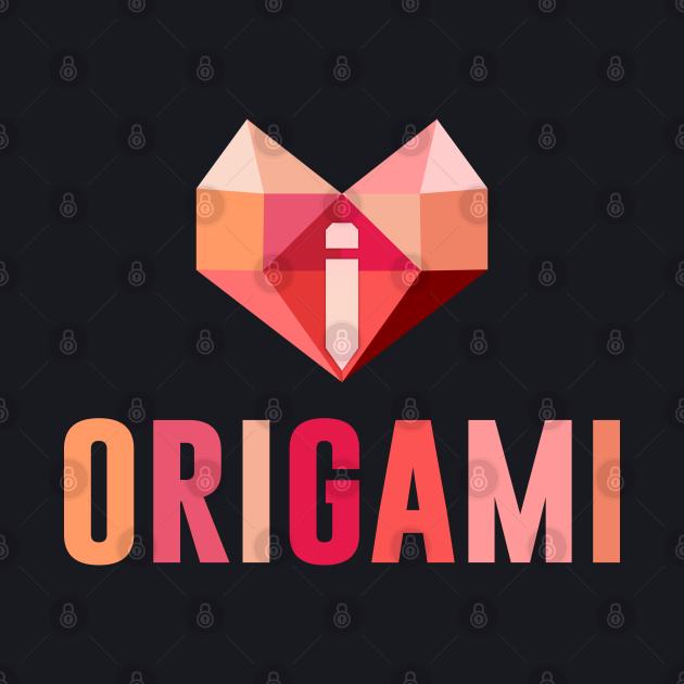 I Love Origami